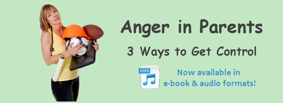 Anger in Parents